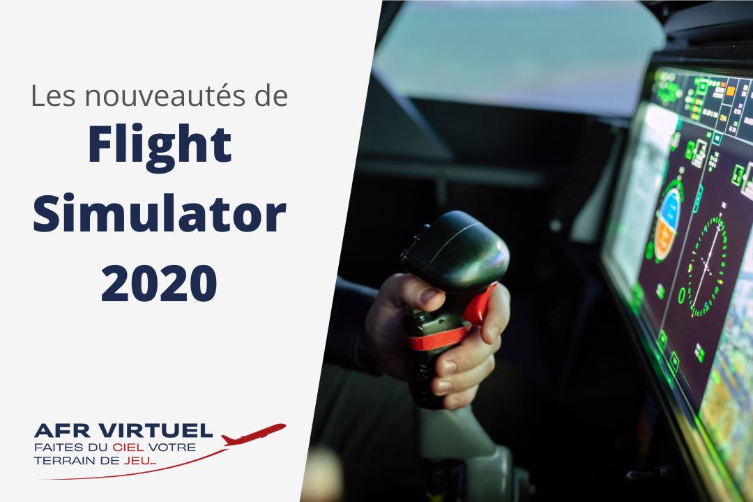 Nouveautés Flight Simulator 2020